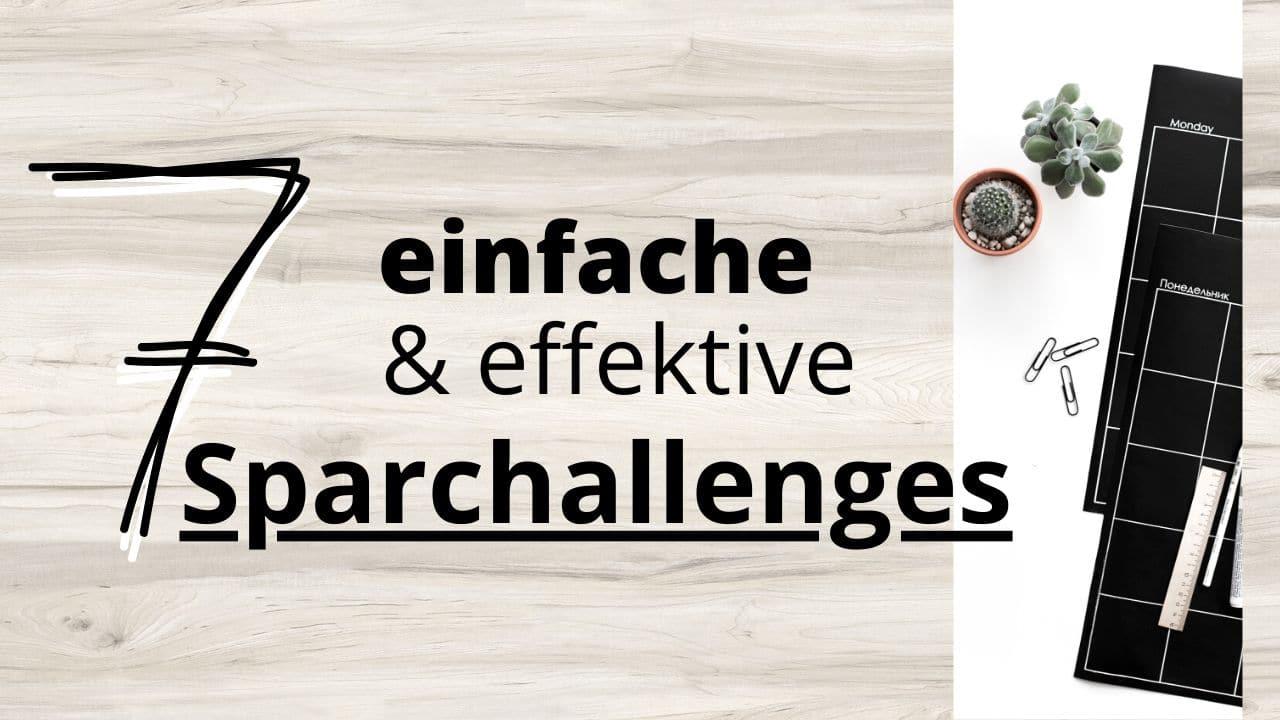 7 einfache & effektive Sparchallenges