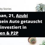 Berhan, 21, KFZ-Mechatroniker-Azubi, investiert in Aktien und P2P-Kredite