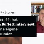 Matthias, 44, hat Warren Buffet interviewt und seine eigene AG gegründet