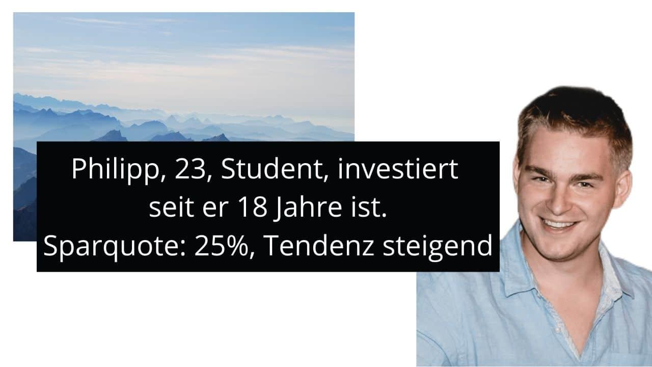 Philipp, 23, Student, Sparquote: 25%, Tendenz steigend