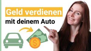 So verdienst du mit deinem Auto Geld