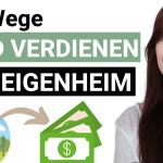 Geld verdienen mit dem Eigenheim
