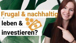 Sind Frugalismus und Nachhaltigkeit vereinbar?